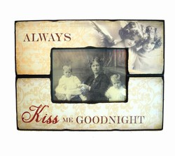 Image of   Fotoramme - Always Kiss Me Goodnight