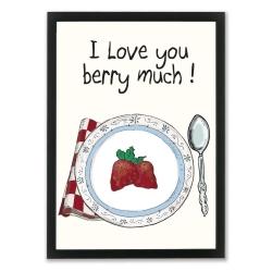 Billede af Plakat - I Love You Berry Much